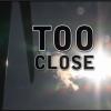 TooClose6
